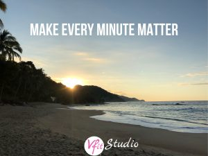 Make every minute matter