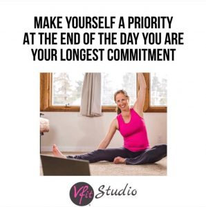Make yourself a priority - at the end of the day, you are your longest commitment
