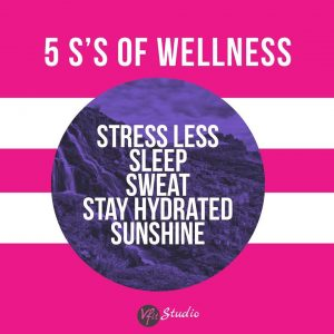 VFit's 5 S's of Wellness Tips