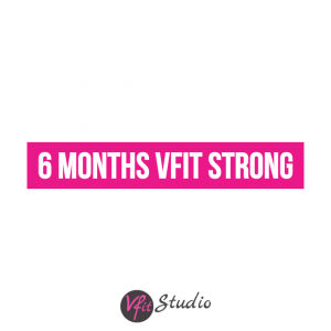 6 Months VFit Strong