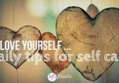 Love Yourself Daily Tips for Self Care